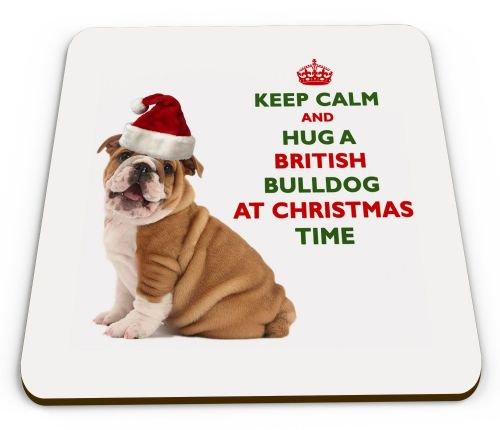 Christmas Keep Calm And Hug A British Bulldog Novelty Glossy Mug Coaster